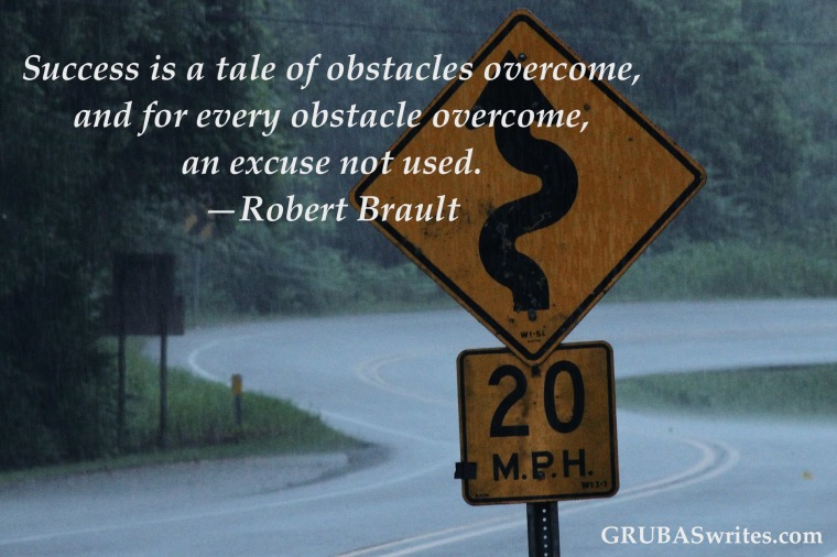 Success is a tale of obstacles ovecome Brault